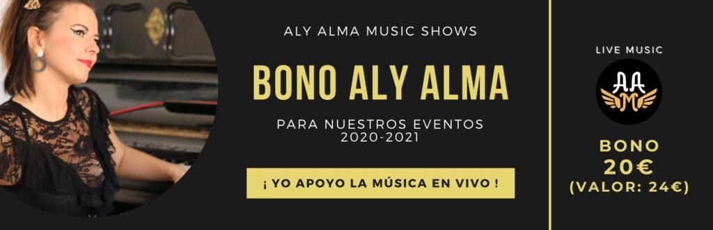 Bono 20 para conciertos Aly Alma Music