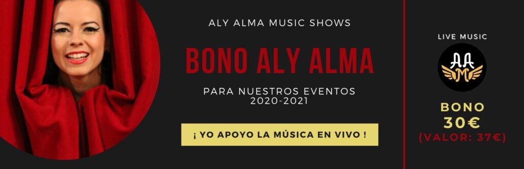 Bono 30 para conciertos Aly Alma Music