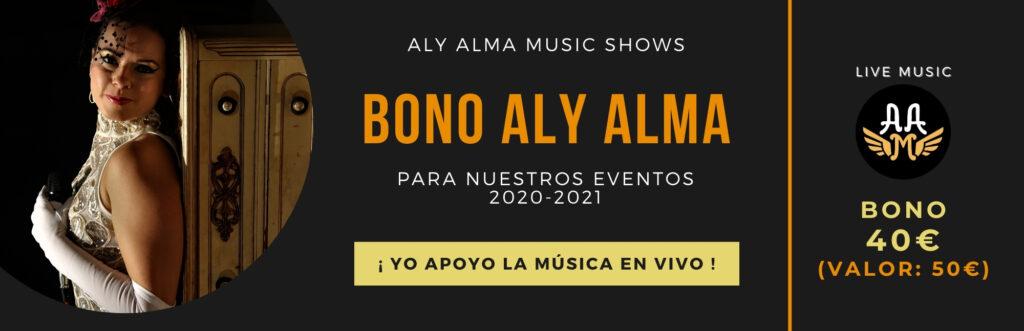 Bono 40 para nuestros conciertos - Aly Alma Music