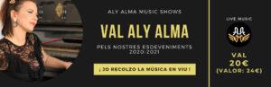 Val 20 per als nostres concerts - Aly Alma Music