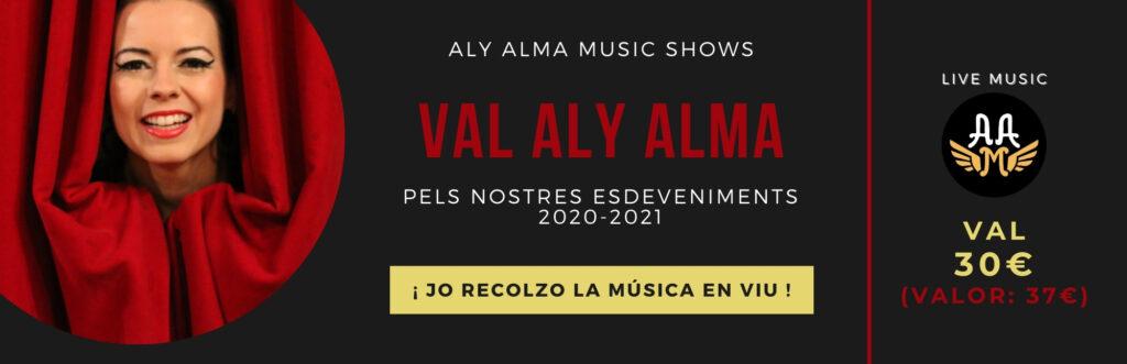 Val 30 per als nostres concerts - Aly Alma Music