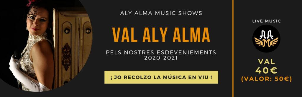 Val 40 per als nostres concerts - Aly Alma Music