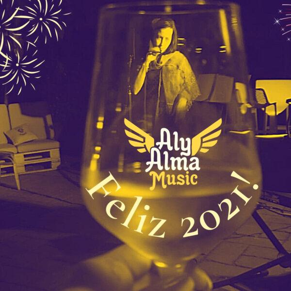 Aly Alma Music te desea Feliz Año Nuevo 2021