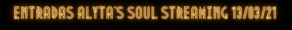 Cartel Alyta's Soul en Streaming 13 marzo 2021