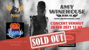 Cartel Sold Out del concierto de Amy Winehouse Tribute del 28 del febrero del 2021 en Sala Legends DAnce Hall de Terrassa (Aly Alma Music)
