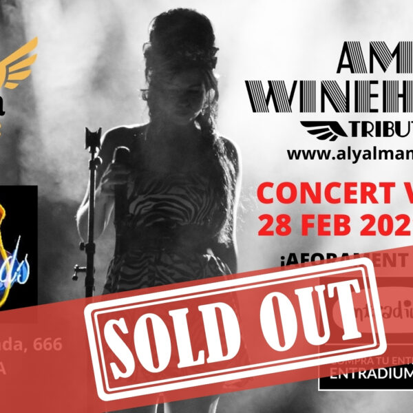 Cartel Sold Out del concierto de Amy Winehouse Tribute del 28 del febrero del 2021 en Sala Legends DAnce Hall de Terrassa (Aly Alma Music)